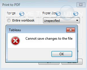 Fix: Tableau – Cannot Save Changes to The File