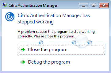 Fix: Citrix Authentication Manager has stopped working