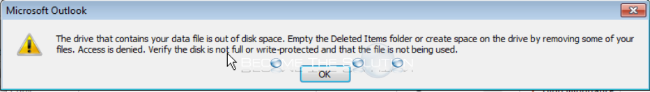 Fix: The drive that contains your data file is out of disk space. – Outlook