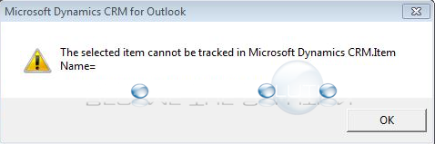 Fix: The select item cannot be tracked in Microsoft Dyanmics CRM.Item Name=