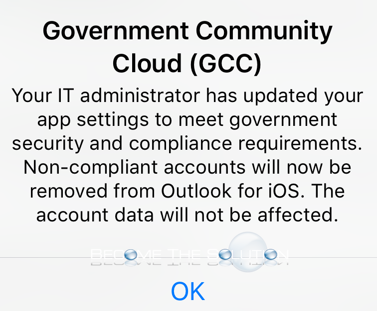 "Outlook App: ""Non-compliant accounts will now be removed from Outlook for iOS"""