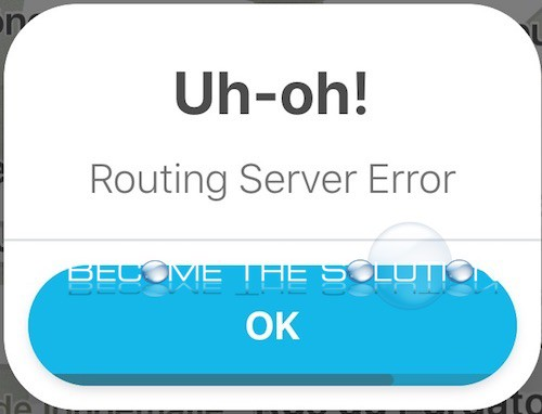 Why: Uh-Oh! Routing Server Error – Waze