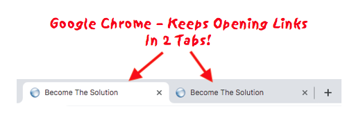 Fix: Google Chrome Opening Double (2) Tabs after Clicking Any Link