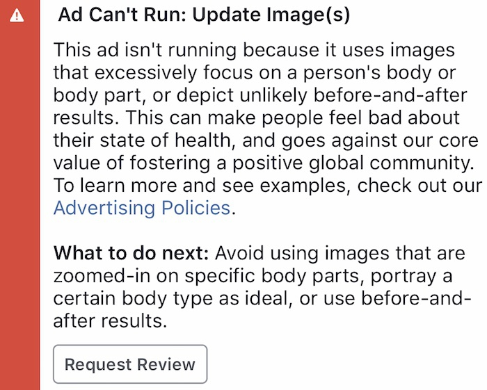 "Facebook Ad Promotion Not Approved: ""Uses Images that Excessively Focus on a Person's Body or Body Part…"""