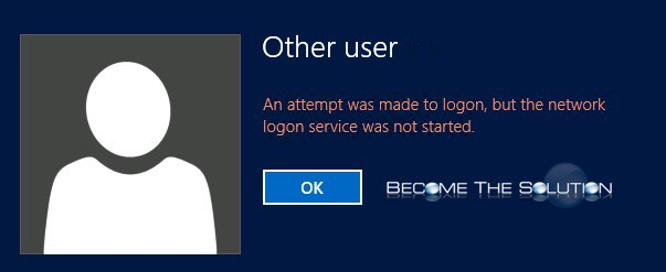 Why: An attempt was made to logon, but the network logon service was not started.