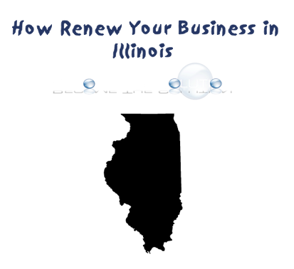 Illinois Annual Business Renewal Steps Secretary Of State