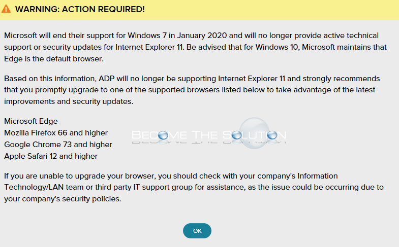 ADP: No Longer Supporting Outdated Browsers (Internet Explorer 11).
