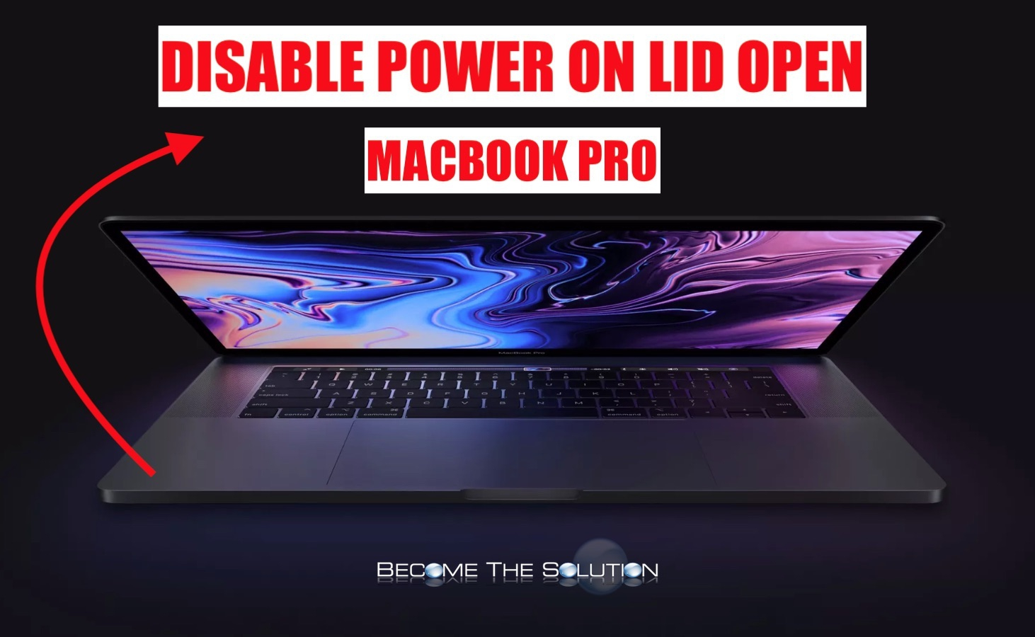 "Disable: MacBook Pro (15"" and 16"") Boot on Lid Open (MacBook Pro Powers on After Opening Lid)"
