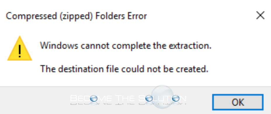 Fix: Windows cannot complete the extraction.