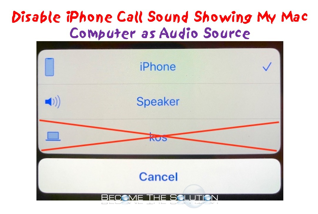 Disable: iPhone Call Sound Showing My Mac Computer as Audio Source