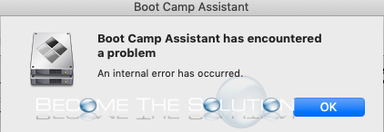Mac boot camp assistant internal error has occurred