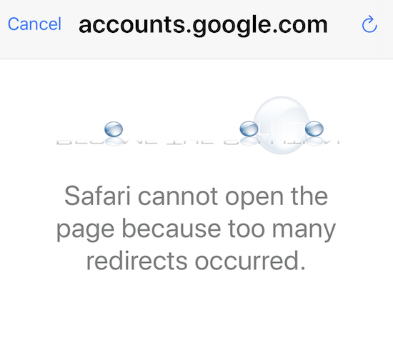 Gmail iphone safari cannot open the page because too many redirects occurred