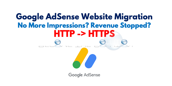Google AdSense and Migrating HTTP to HTTPS Sites – Revenue Impact?
