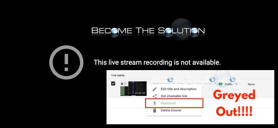 Why: YouTube Download Button Greyed Out + Live Stream is Not Available