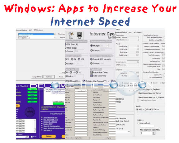 Tools to Tweak Your Computer Internet Connection Speed for