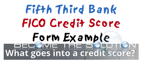Fifth Third Bank Credit Score Form FICO