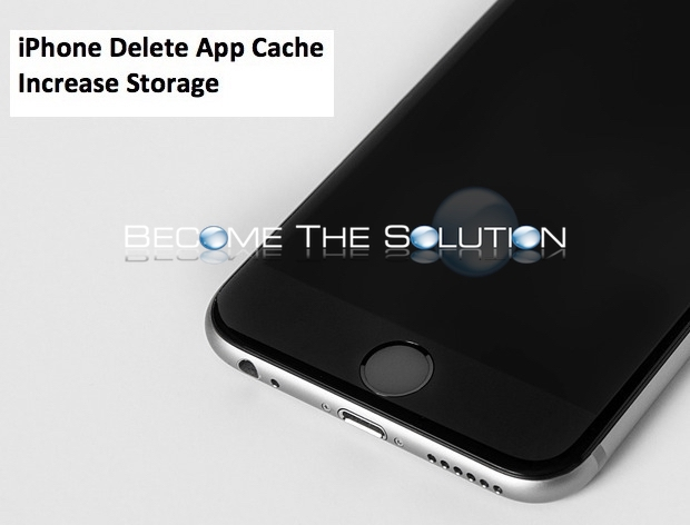 iPhone Delete App Cache Increase Storage