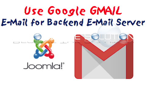 Joomla Enable Gmail E-Mail Address (Backend)