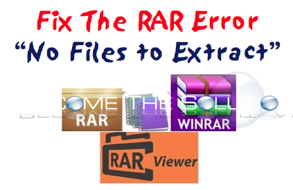 "Fix: Not a RAR Archive ""No Files to Extract"" Repair RAR File"