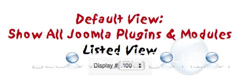 Display all Default Modules Plugins Joomla Backend