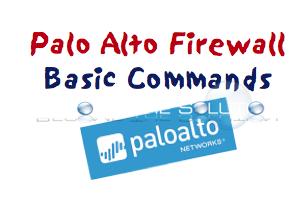 Palo Alto Firewalls - Basic Command Line Parameters