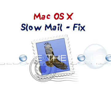 Mac OS X Mail Application Slow - FIX (Rebuild Database)