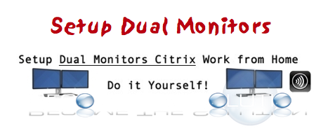 How To: Citrix Receiver Dual Monitor Setup