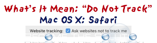 What Is - Do Not Track Safari Mac X?