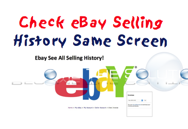 How To: eBay See All Selling History