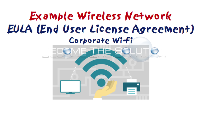 Wireless WiFi Agreement End User Acceptance Agreement Form EULA