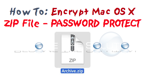 How To: Encrypt Zip File Mac X
