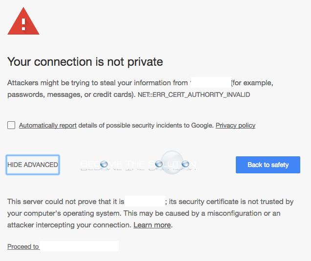Fix: NET::ERR_CERT_AUTHORITY_INVALID – Google Chrome