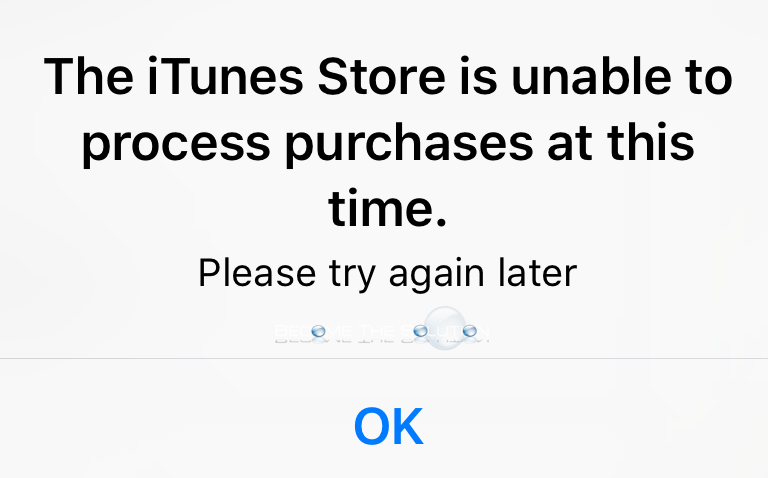 Fix: The iTunes Store is Unable to Process Purchases at this Time