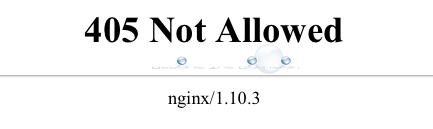 Fix: 405 Not Allowed NGINX/1.10