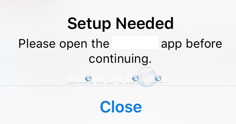 Fix: Setup Needed Please Open the App before Continuing – iPhone